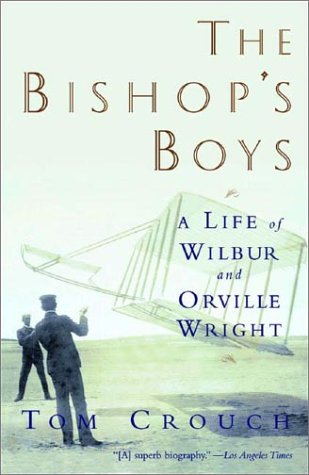 Bishop's Boys A Life of Wilbur and Orville Wright N/A edition cover