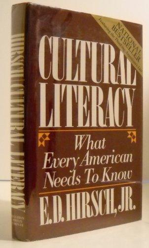 Cultural Literacy What Every American Needs to Know N/A edition cover