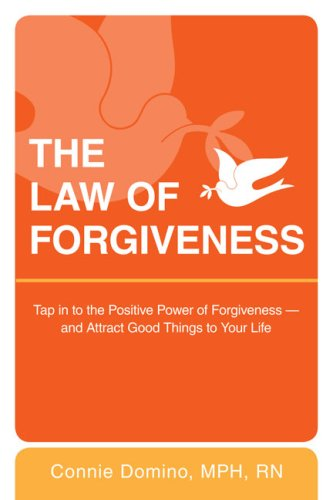 Law of Forgiveness Tap into the Positive Power of Forgiveness--And Attract Good Things to Your Life  2009 edition cover