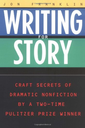 Writing for Story Craft Secrets of Dramatic Nonfiction  1994 edition cover