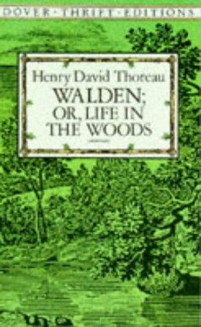 Walden - Or, Life in the Woods   1995 (Unabridged) 9780486284958 Front Cover