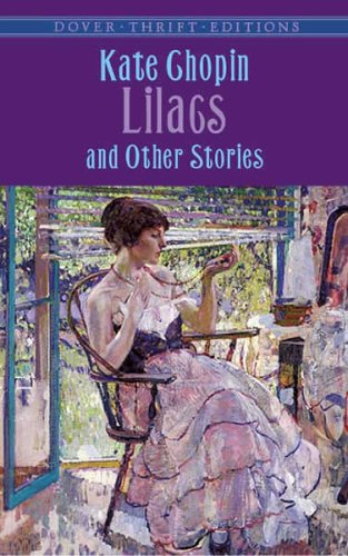 Lilacs and Other Stories   2005 9780486440958 Front Cover