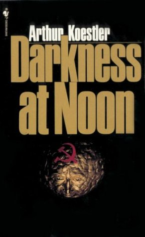 Darkness at Noon   1968 edition cover