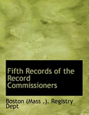 Fifth Records of the Record Commissioners:   2008 edition cover