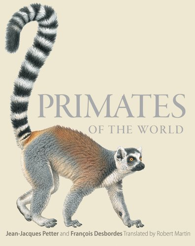 Primates of the World An Illustrated Guide  2013 edition cover