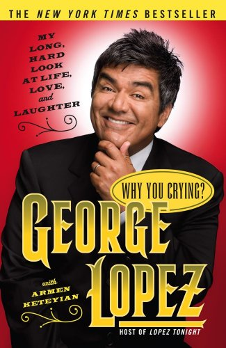 Why You Crying? My Long, Hard Look at Life, Love, and Laughter  2004 edition cover