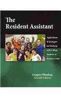 Resident Assistant Applications and Strategies for Working with College Students in Residence Halls 7th 2010 (Revised) 9780757573958 Front Cover