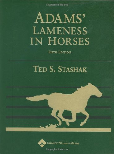 Adams' Lameness in Horses  5th 2002 (Revised) 9780781741958 Front Cover