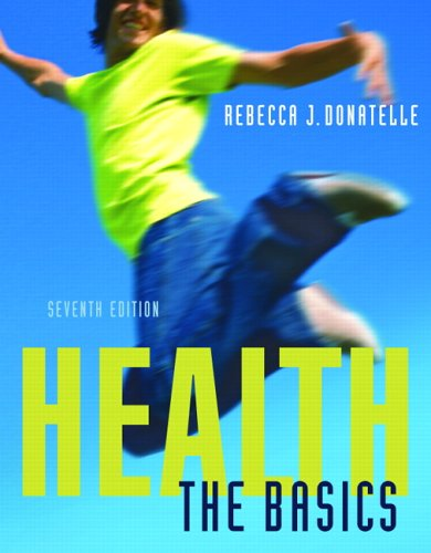 Health The Basics 7th 2007 (Revised) edition cover