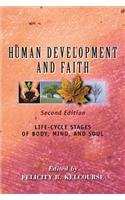 Human Development and Faith (Second Edition) Life-Cycle Stages of Body, Mind, and Soul  2015 9780827214958 Front Cover