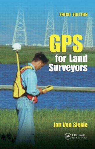 GPS for Land Surveyors  3rd 2008 (Revised) edition cover