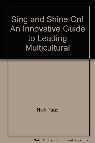 Sing and Shine On! : An Innovative Guide to Leading Multicultural Song  2001 edition cover