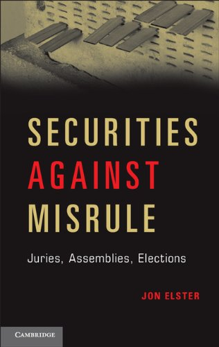 Securities Against Misrule Juries, Assemblies, Elections  2013 edition cover