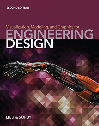Visualization, Modeling, and Graphics for Engineering Design  2nd 2017 9781285172958 Front Cover