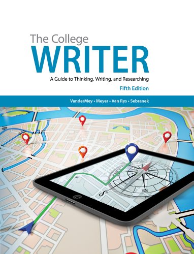 The College Writer: A Guide to Thinking, Writing, and Researching  2014 9781285437958 Front Cover