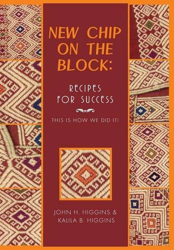 New Chip on the Block Recipes for Success  2013 9781493126958 Front Cover