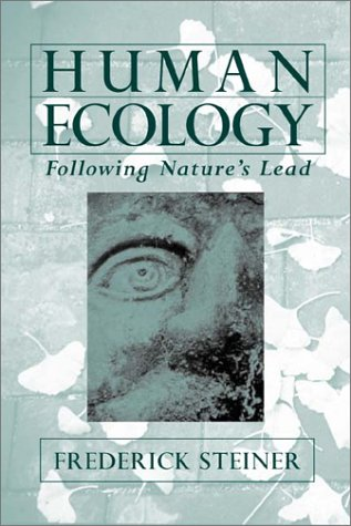 Human Ecology Following Nature's Lead 3rd 2002 9781559639958 Front Cover