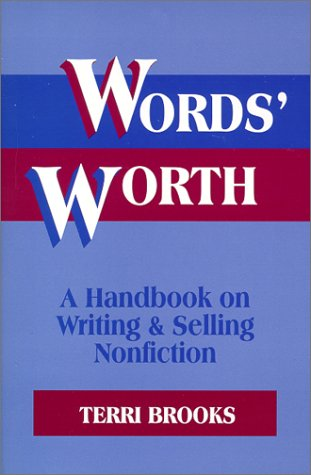 Words' Worth : A Handbook on Writing and Selling Nonfiction N/A 9781577660958 Front Cover