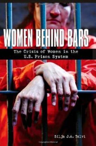 Women Behind Bars The Crisis of Women in the U. S. Prison System N/A edition cover