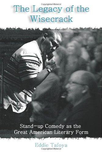 Legacy of the Wisecrack Stand-up Comedy as the Great American Literary Form  2009 edition cover