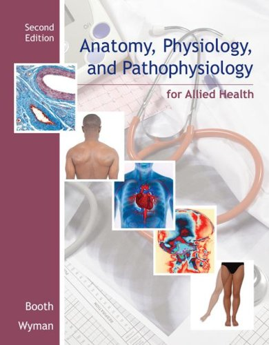 Anatomy, Physiology, and Pathophysiology for Allied Health  2nd 2009 edition cover