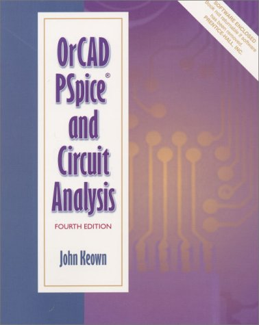 OrCAD PSpice and Circuit Analysis  4th 2001 (Revised) edition cover