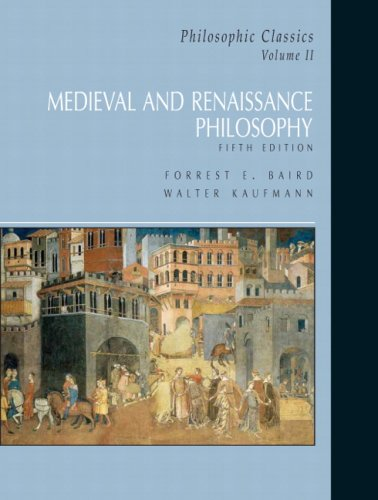 Philosophic Classics, Volume II Medieval and Renaissance Philosophy 5th 2008 edition cover