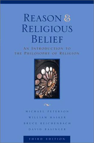 Reason and Religious Belief An Introduction to the Philosophy of Religion 3rd 2003 (Revised) edition cover