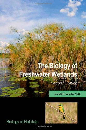 Biology of Freshwater Wetlands  2nd 2012 9780199608959 Front Cover
