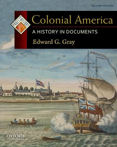 Colonial America A History in Documents 2nd 2011 9780199765959 Front Cover