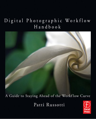 Digital Photography Best Practices and Workflow Handbook A Guide to Staying Ahead of the Workflow Curve  2010 (Handbook (Instructor's)) edition cover