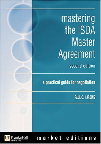 ISDA Master Agreements, 1992-2002 A Practical Guide for Negotiation 2nd 2003 9780273663959 Front Cover