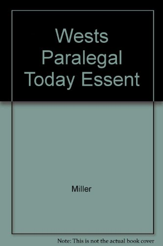 West's Paralegal Today The Essentials N/A 9780314045959 Front Cover