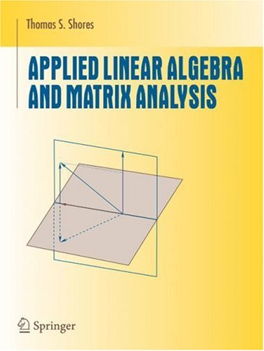 Applied Linear Algebra and Matrix Analysis   2007 edition cover