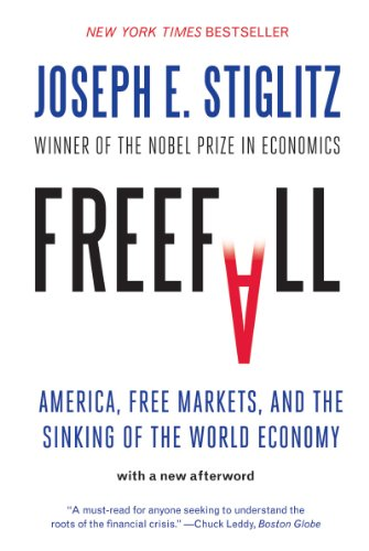 Freefall America, Free Markets, and the Sinking of the World Economy  2010 edition cover