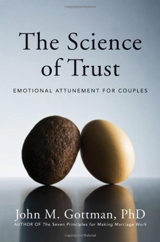 Science of Trust Emotional Attunement for Couples  2011 edition cover