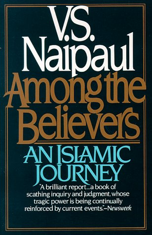 Among the Believers An Islamic Journey N/A edition cover