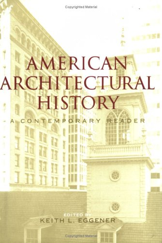 American Architectural History A Contemporary Reader  2004 edition cover