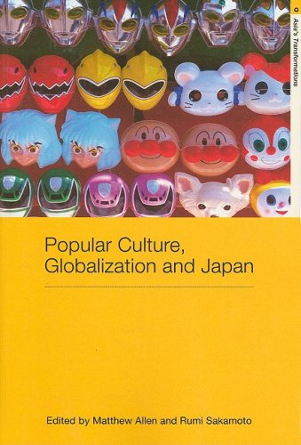 Popular Culture, Globalization and Japan   2008 edition cover
