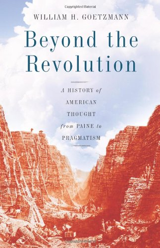 Beyond the Revolution A History of American Thought from Paine to Pragmatism  2009 edition cover