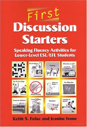First Discussion Starters Speaking Fluency Activities for Lower-Level ESL/EFL Students  2002 9780472088959 Front Cover