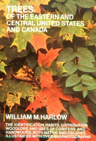Trees of the Eastern and Central United States and Canada  N/A edition cover