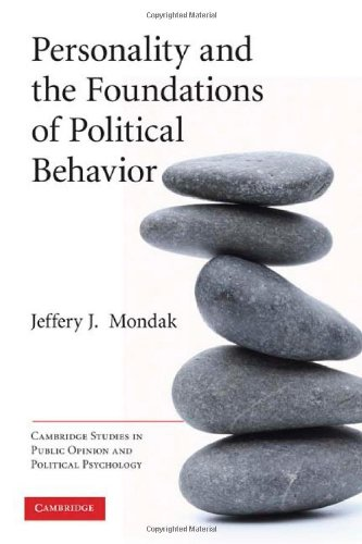 Personality and the Foundations of Political Behavior   2010 edition cover