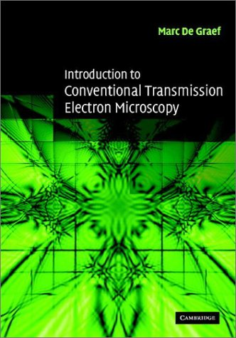 Introduction to Conventional Transmission Electron Microscopy   2003 9780521629959 Front Cover