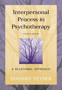 Interpersonal Process in Psychotherapy : A Relational Approach 4th 2000 edition cover