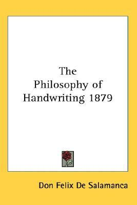 Philosophy of Handwriting 1879  N/A 9780548053959 Front Cover