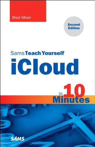 Sams Teach Yourself ICloud in 10 Minutes  2nd 2013 edition cover