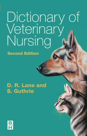 Dictionary of Veterinary Nursing  2nd 2004 (Revised) 9780750687959 Front Cover
