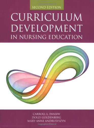 Curriculum Development in Nursing Education  2nd 2009 (Revised) edition cover