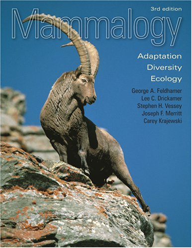 Mammalogy Adaptation, Diversity, Ecology 3rd 2007 edition cover